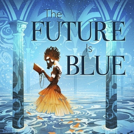 The future is blue stories