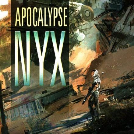 Apocalypse Nyx by Kameron Hurley
